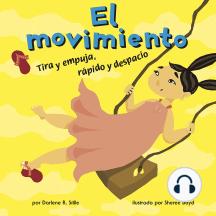 movimiento, El: Tira y empuja, rápido y despacio
