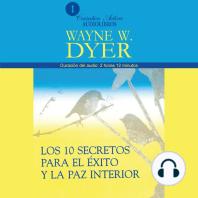 10 Secretos Para El Éxito Y La Paz Interior, Los
