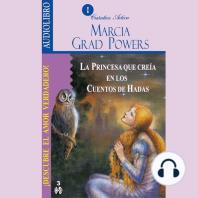Princesa Que Creía En Los Cuentos De Hadas, La