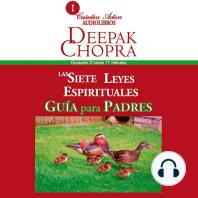 7 Leyes Espirituales, Guía Para Padres, Las