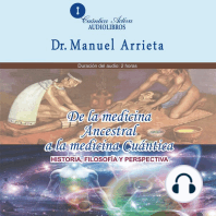 De La Medicina Ancestral A La Medicina Cuántica