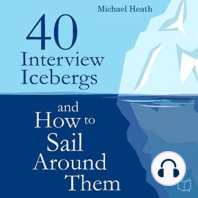 40 Interview Icebergs and How to Sail Around Them