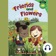 Friends and Flowers