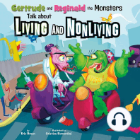 Gertrude and Reginald the Monsters Talk about Living and Nonliving