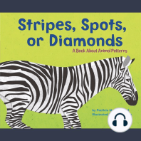 Stripes, Spots, or Diamonds