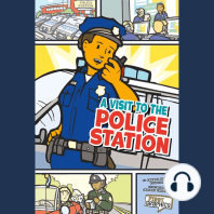 A Visit to the Police Station