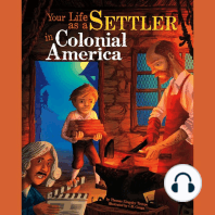 Your Life as a Settler in Colonial America