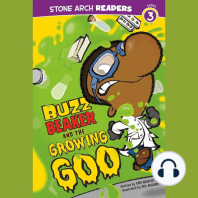 Buzz Beaker and the Growing Goo