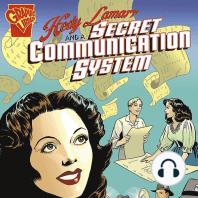 Hedy Lamarr and a Secret Communication System