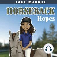 Horseback Hopes