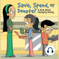 Save, Spend, or Donate?