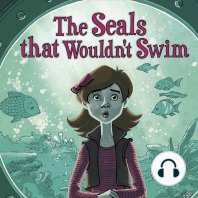 The Seals That Wouldn't Swim