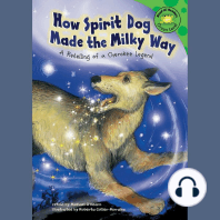 How Spirit Dog Made the Milky Way