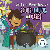 Joe-Joe the Wizard Brews Up Solids, Liquids, and Gases