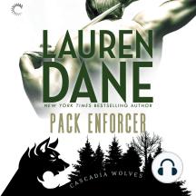 Pack Enforcer: Cascadia Wolves, Book 2