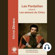 Pardaillan - Livre 6, Les: Livre 6 - Les amours du Chicco