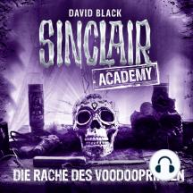 John Sinclair, Sinclair Academy, Folge 11: Die Rache des Voodooprinzen (Gekürzt)