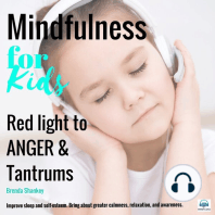 Red Light to ANGER and Tantrums