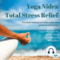 Total Stress Relief: For those seeking incredible calmness, quietness and clarity