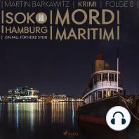 Mord maritim - SoKo Hamburg - Ein Fall für Heike Stein 8 (Ungekürzt)