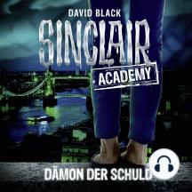John Sinclair, Sinclair Academy, Folge 8: Dämon der Schuld (Gekürzt)