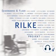 Rilke Projekt I-IV: Bis an alle Sterne / In meinem wilden Herzen / Überfließende Himmel / Weltenweiter Wandrer (Ungekürzt)