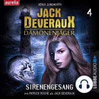 Sirenengesang - Jack Deveraux 4 (Ungekürzt)