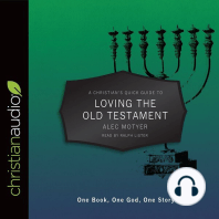 A Christian's Quick Guide to Loving The Old Testament