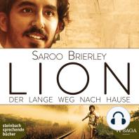 Lion - Mein langer Weg nach Hause (Ungekürzt)