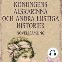 Konungens älskarinna och andra lustiga historier (oförkortat)