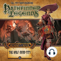 Mummy's Mask: The Half-Dead City: Pathfinder Legends, Season 2, Chapter 1