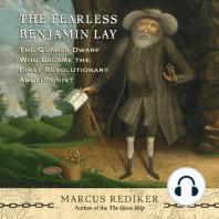 The Fearless Benjamin Lay
