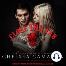 Close the Tab: Devil's Due MC Series - Book Three