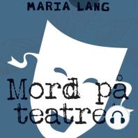 Mord på teatret (uforkortet)