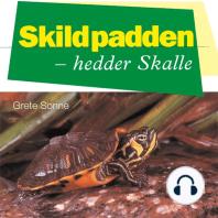 Skildpadden - hedder Skalle (uforkortet)