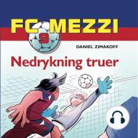 Nedrykning truer - FC Mezzi 9 (uforkortet)