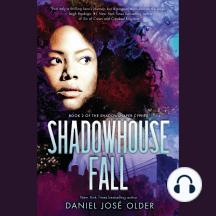 Shadowhouse Fall: The Shadowshaper Cypher, Book 2