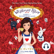 Whatever After: Superspecial: Abby in Wonderland