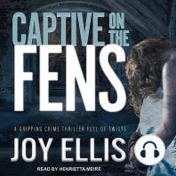 Captive on the Fens