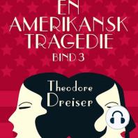 En amerikansk tragedie, bind 3 (uforkortet)