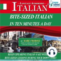 Bite-Sized Italian in Ten Minutes a Day
