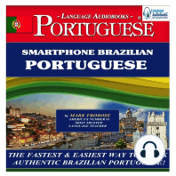 Smartphone Brazilian Portuguese: The Fastest & Easiest Way to Speak Authentic Brazilian Portuguese!