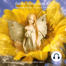 BlueBell Fairies: A Lesson For All