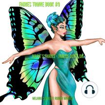 Marie's Fairies: Fairies Don't Die