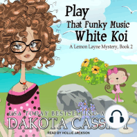 Play That Funky Music White Koi: A Lemon Layne Mystery, Book 2