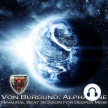 Alpha One: Binaural Beat Session for Deeper Mind