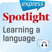 Spotlight express - Kommunikation – Eine Fremdsprache lernen