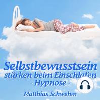 Selbstbewusstsein stärken beim Einschlafen
