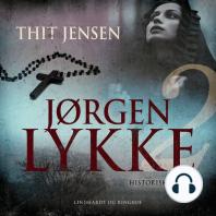 Jørgen Lykke, bind 2 (uforkortet)