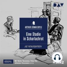 Eine Studie in Scharlachrot (Ungekürzt)